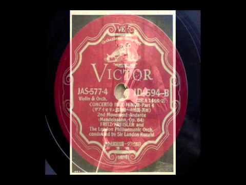 Fritz Kreisler - Mendelssohn : Violin Concerto e-moll Op.64 (1935)