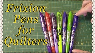 Frixion Pen Review: Fabric Pens for Quilters
