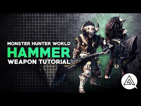 Monster Hunter World | Hammer Tutorial