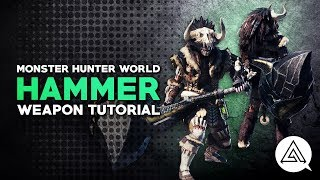 Monster Hunter World   Hammer Tutorial