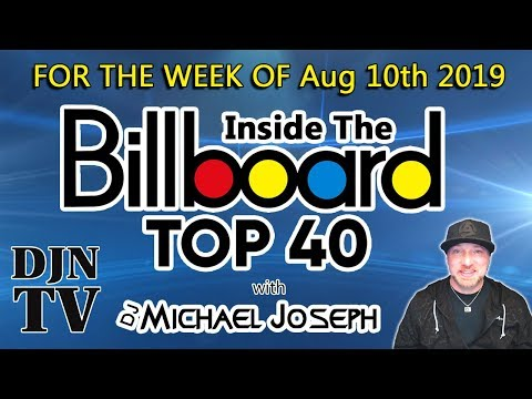 Inside The Billboard Top 40 for the week of July 20th 2019 with DJ
