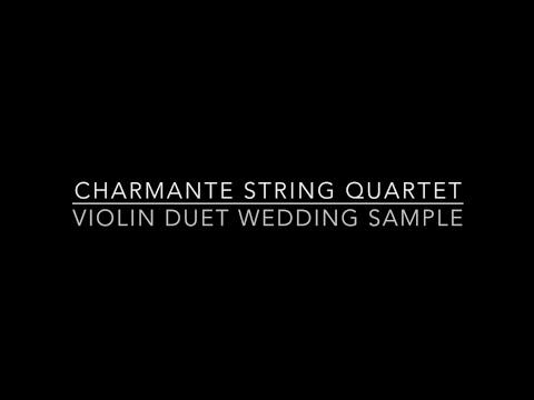 Charmante String Quartet - Violin Duet Wedding Sample