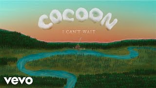 Cocoon - I Can