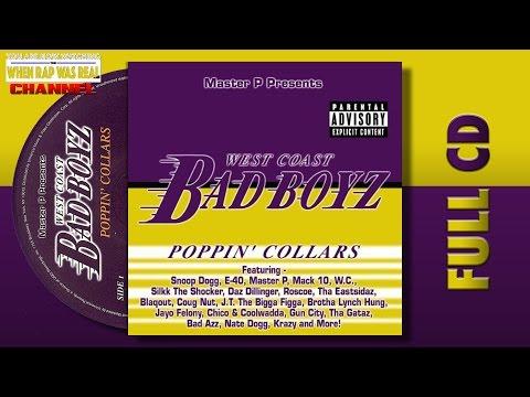 West Coast Bad Boyz, Vol. 3 : Poppin' Collars [Full Album] Cd Quality
