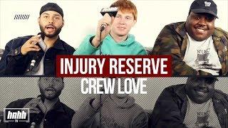Crew Love: Injury Reserve