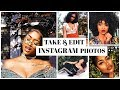 How I Take & Edit My Instagram Pics (Bri Hall)