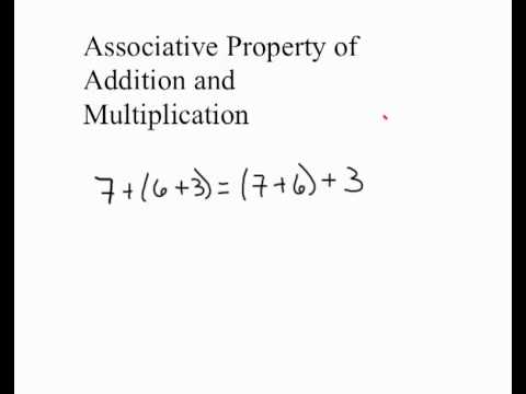 Associative Property of Addition and Multiplication - YouTube