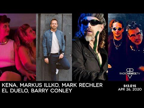 Radio Venice ft. KENA, Markus Illko, Mark Rechler, El Duelo and Barry Conley