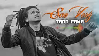 Tann Faya - Sao Very (Officiel Audio)