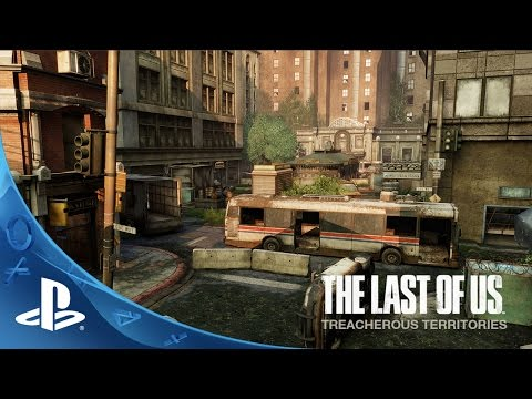 The Last of Us Remastered: Treacherous Territories | PS4
