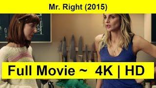 Mr. Right Full Length