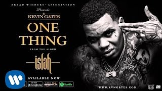 Watch Kevin Gates One Thing video