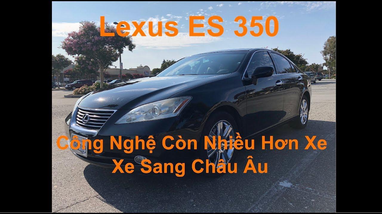 Vì sao Lexus ES350 là sedan bán chạy nhất của Lexus ? – Đánh giá xe Lexus ES 350 2008 Đời Cũ