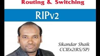 RIPv2 - Video By Sikandar Shaik || Dual CCIE (RS/SP) # 35012