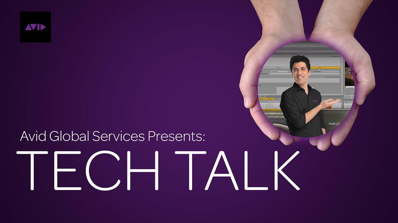 Avid Tech Talk Webcasts - Season 6 - Episode 4 - Pro Tools