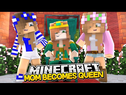MOM BECOMES QUEEN! Minecraft Royal Family|w/LittleKellyandCarly & Raven (Custom Roleplay)