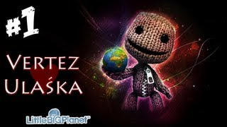 Little Big Planet [PS3] - #1 Pierwsze kroki - Vertez & Ulaśka - Let
