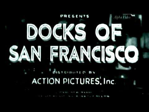 Docks of San Francisco (1932)