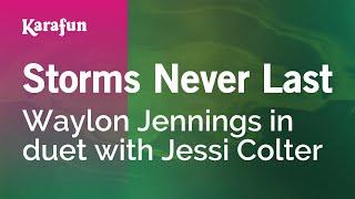 Karaoke Storms Never Last - Waylon Jennings *