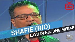 Shafie (RIO) - Layu Di Hujung Mekar 2017 (Live)