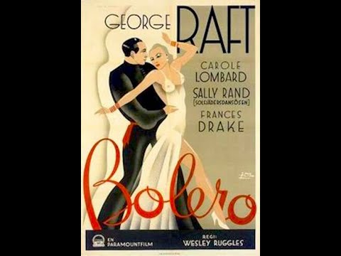 Bolero 1934 George Raft & Carole Lombard Pre-Code Movie