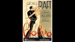 Bolero 1934 George Raft & Carole Lombard Pre-Code Movie