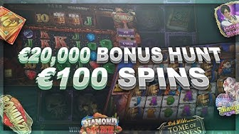 20,000€ BONUS HUNT -with 100€ SPINS