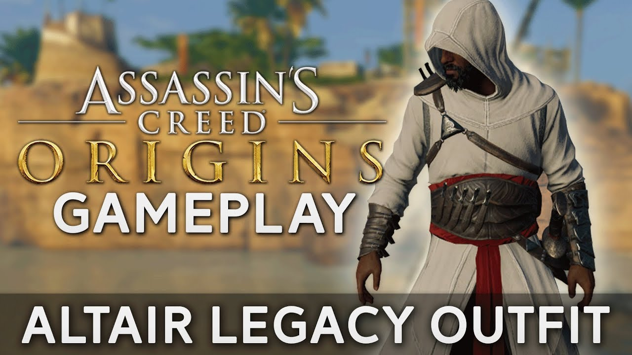 Assassin S Creed Origins Altair Legacy Outfit Gameplay Youtube