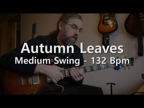 Autumn Leaves - Backing Track - Play Along - Medium Swing - 132 bpm