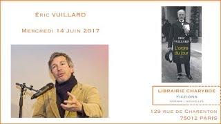 """Rencontre avec Éric Vuillard : """"L'ordre du jour"""" (Librairie Charybde, 15 juin 2017)"""