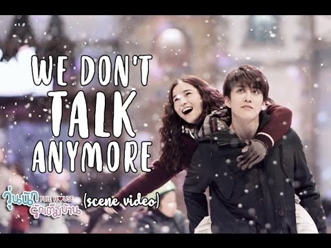 We Don't Talk Anymore [Lyrics] - Aom Sushar & Mike D. Angelo Scenes (Music Video)