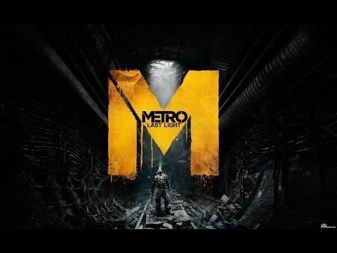 Gamer life и Metro: Last Light (Part 1)