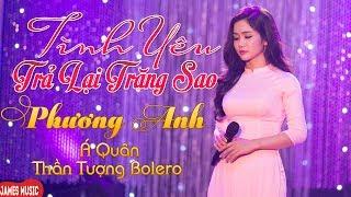 Phương Anh Bolero - Tình Yêu Trả Lại Trăng Sao [MV Official] - Á Quân Thần Tượng Bolero Phương Anh