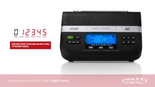 Programming S.A.M.E. Codes Your Maxx Digital Automatic Alert Radio