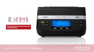 Programming S.A.M.E. Codes Your Maxx Digital Automatic Alert Radio