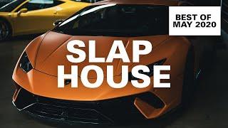 Best Slap House May 2020   Car & Bass Music 🔥🚨