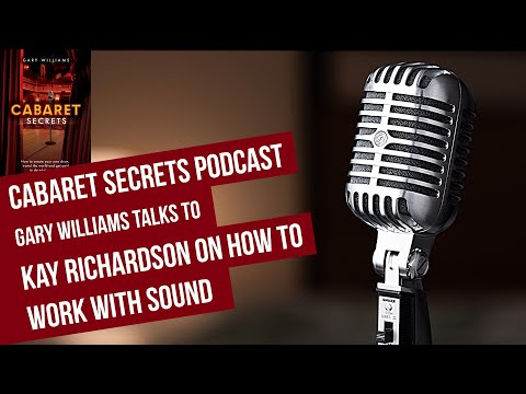 Kay Richardson with advice for singers on how to work with your sound engineer.
