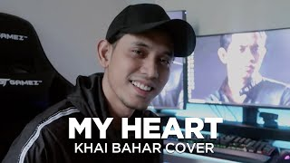 Download MY HEART (COVER BY KHAI BAHAR)
