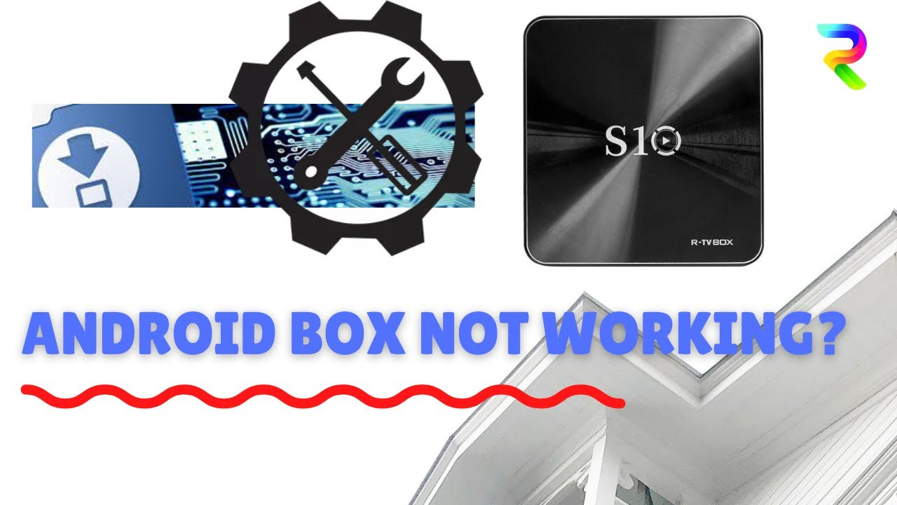S10 Android box troubleshooting and repair and fix (S912