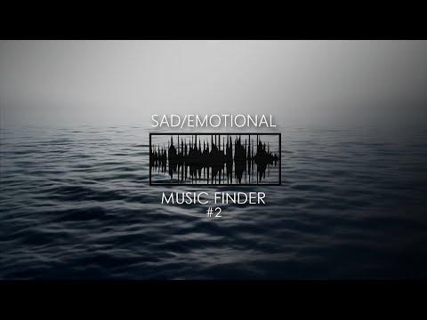 Sad/Emotional | Music Finder #2