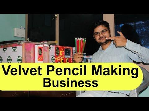 Velvet Pencil Making Business मखमली पेन्सिल बनाने का उद्योग