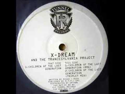 X-Dream - Children Of The Last Generation