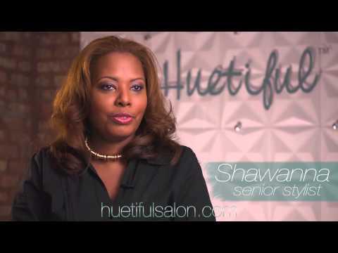 Huetiful Salon (Chicago) Senior Stylist - Shawanna