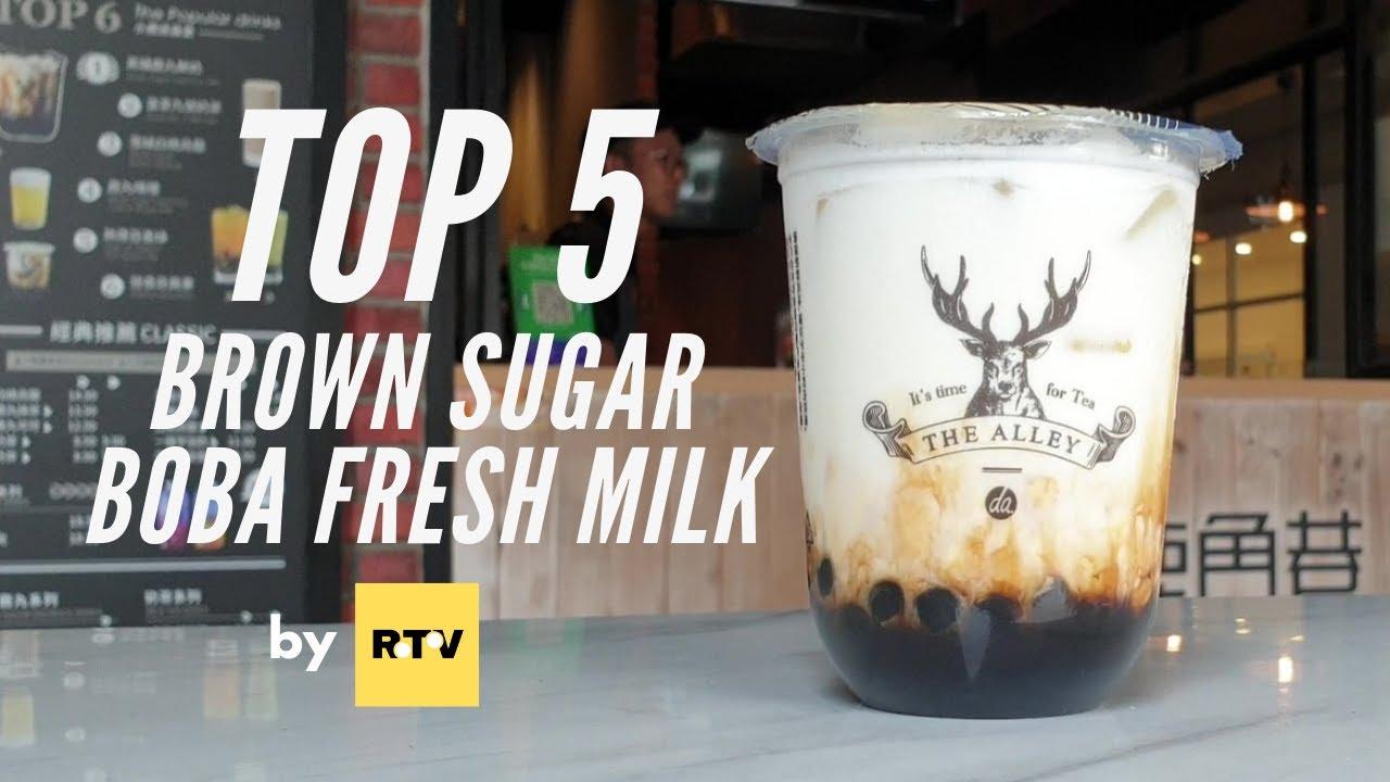 Top 5 Brown Sugar Boba Fresh Milk - by RTV Malaysia Ranking - YouTube