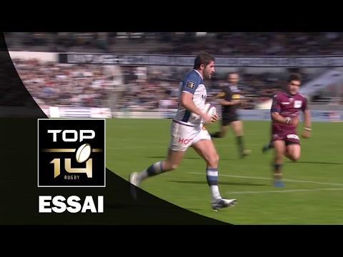 TOP 14 ‐ Essai Marc-Antoine RALLIER (CO) – Bordeaux-Bègles-Castres – J18 – Saison 2016/2017