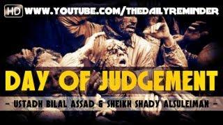 The Day Of Judgement ᴴᴰ ┇ Powerful Speech ┇ by Ustadh Bilal Assad & Sheikh Shady AlSuleiman ┇ TDR ┇