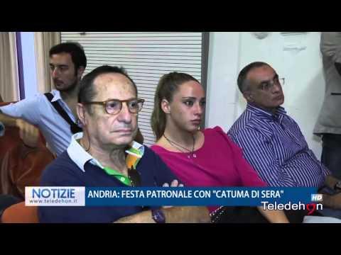 """ANDRIA: FESTA PATRONALE CON """"CATUMA DI SERA"""""""