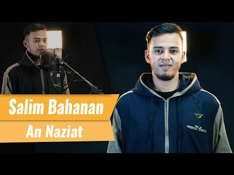 An Naziat   Salim Bahanan