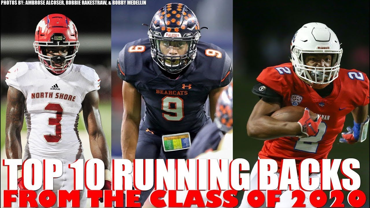 Best Running Backs 2020.Top 10 Running Backs From Class Of 2020