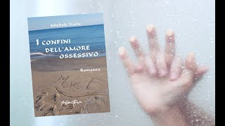 I confini dell'amore ossessivo - Book Trailer